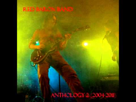 Red Baron Band - Red Baron Band - Anthology 2 (2004-2011) Full Album