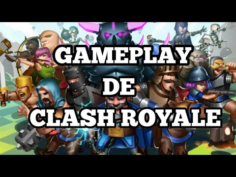 GAMEPLAY DE CLASH ROYALE PARTE 1