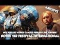 FESTIVAL - ARCHIVES - Notre 1er festival international (2010)