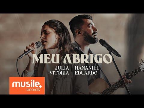 Julia Vitoria e Hananiel Eduardo - Meu Abrigo