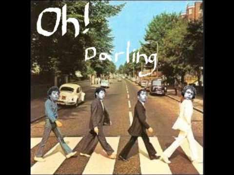 Oh! Darling (Cover)