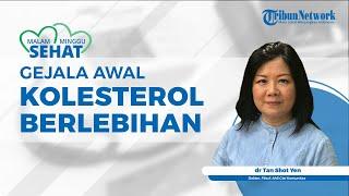 Gejala Awal Kolesterol Berlebihan, dari Lingkar Pinggang hingga Diabetes