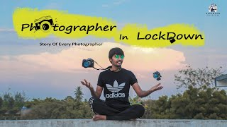 PHOTOGRAPHERS IN LOCKDOWN  | BLUEMOON PRODUCTION | Photographer During Lockdown