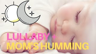 10 HOURS HUMMING LULLABY FOR BABIES – Instrumental Lullabies For Babies to go to Sleep Piano