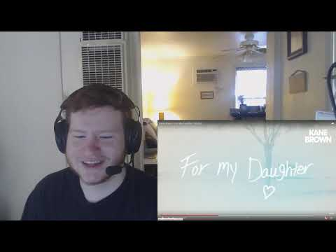 Kane Brown - For My Daughter (Audio) (REACTION!!)