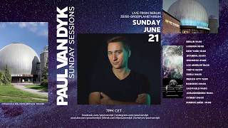 Paul van Dyk - Live @ Sunday Sessions #15 x Zeiss-Großpanetarium in Berlin 2020