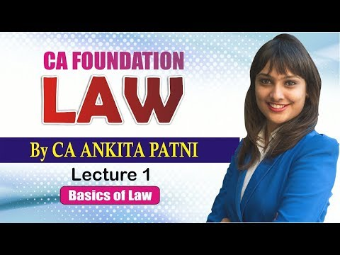Download CA Foundation Law By CA Ankita Patni (Lecture 1) HD Mp4 3GP Video and MP3