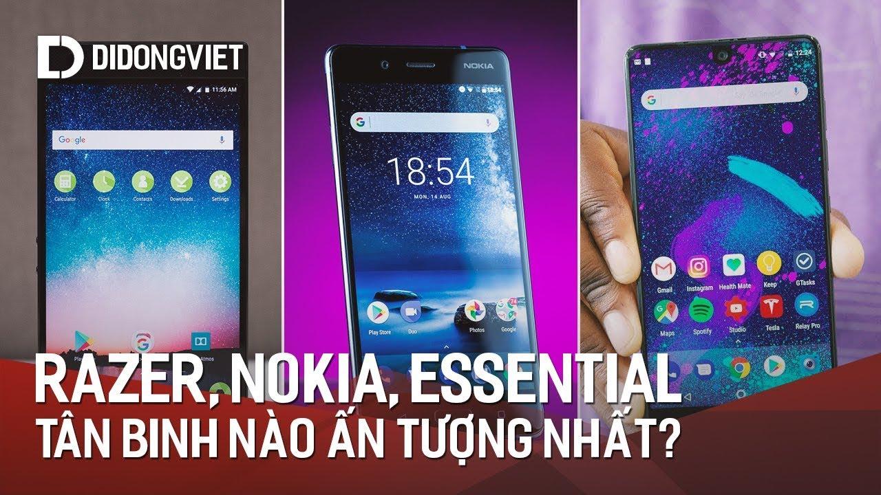 Razer, Nokia và Essential Phone: Tân binh nào ra mắt ấn tượng nhất?