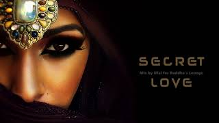 Buddha's Lounge Music – Secret Love