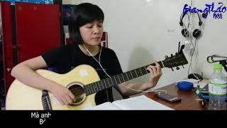 [Guitar Cover] - Chắc Anh Đang - Tiên Tiên ft Trang - Bản Full - Giang Thảo