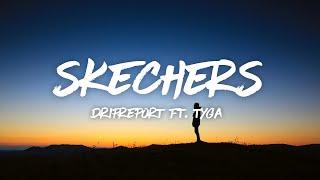 DripReport – Skechers ft. Tyga (Lyrics)
