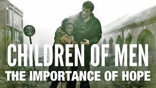 Children of Men - The Importance of Hope
