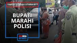 Viral Video Bupati Timor Tengah Utara NTT Marahi Polisi, Ini Alasannya