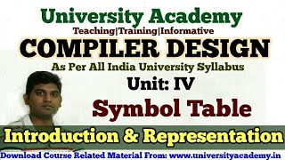 L42:Compiler Design Tutorial,Symbol Table,Representation of Symbol Table HIndi by University Academy