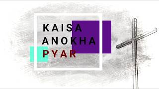 Kaisa Anokha Pyar with lyrics (हिंदी   - YouTube