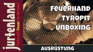 Feuerhand Tyropit - Unboxing - Jurtenland