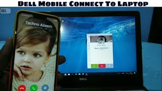 Dell Mobile Connect To Laptop  Use Phone On Your Laptop Without Phone Mirroring 
