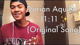 Darian Aquino - 11:11 (Original Song)