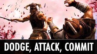 Skyrim Mods: Dodge - Attack - Commit