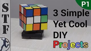 3 Simple, Yet Cool DIY Projects (Part 1)