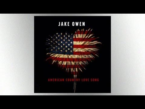 American Country Love Song - Jake Owen (Lyric Video)
