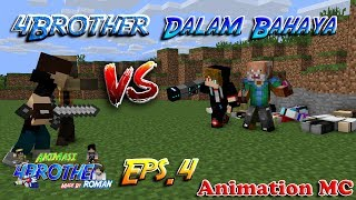 4brother Melemah !! (Bala Bantuan Berdatangan) Eps.4 | Animasi 4brother Minecraft Indonesia
