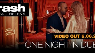 One night in Dubai arash feat Helena