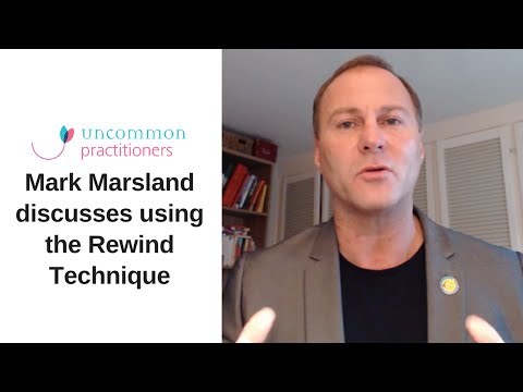 Using the rewind technique - Talking with Mark Terrell about a client's experience