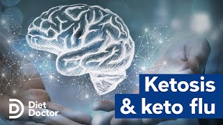 The science of ketosis and the keto flu