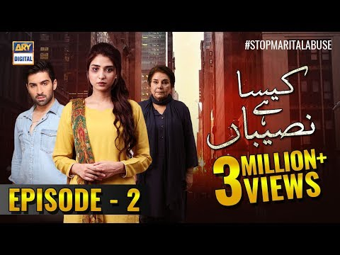 Kaisa Hai Naseeban Episode 2 - 9th January 2019 - ARY Digital  [Subtitle Eng]