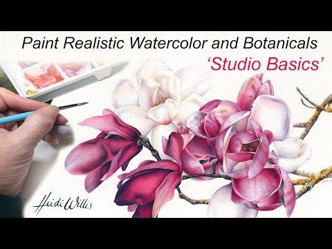 ONLINE TUTORIAL - Paint Realistic Watercolor and Botanicals - Studio Basics