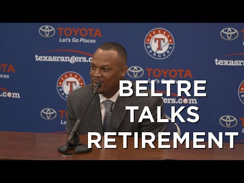 Adrian Beltre talks about his retirement from Texas Rangers