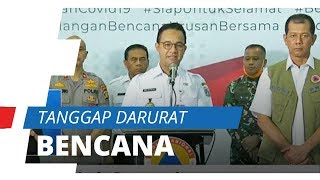 DKI Jakarta Status Tanggap Darurat Bencana Covid-19 hingga Dua Minggu ke Depan