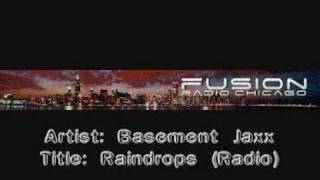 Basement Jaxx - Raindrops (Radio)