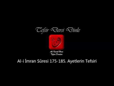 Ali Küçük - Al-i İmran Sûresi 175-185. Ayetler Tefsiri / MP3 - Ses