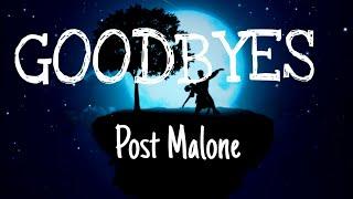 Post Malone   Goodbyes (Lyrics)