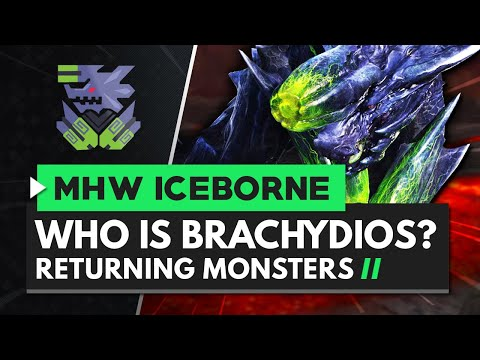 Monster Hunter World Iceborne | Who Is Brachydios?