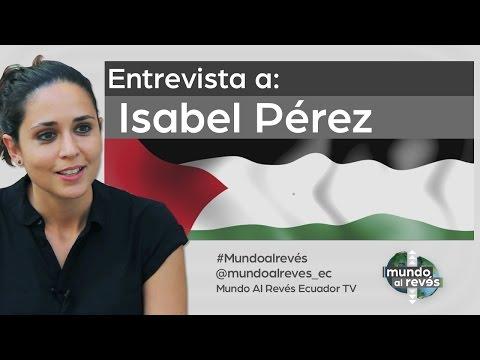 Mundo Al Revés / Isabel Pérez, periodista de paz.