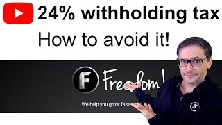 24% Withholding Tax - How to avoid it!