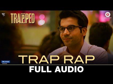 Trap Rap- Bollywood Movie Song By Pallavi Roy