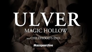 Ulver - Magic Hollow (from Childhood's End)