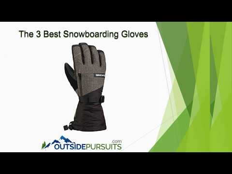 The 3 Best Snowboarding Gloves