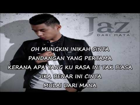 Jaz - Dari Mata (lyrics) Mp3