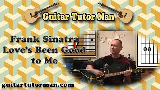Love's Been Good To Me - Frank Sinatra / Johnny Cash - Acoustic Guitar Lesson