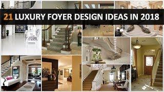 21 Best Of Luxury Foyer Design Ideas In 2018 - DecoNatic