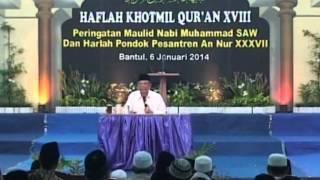 Tausiyah KH Hasyim Muzadi Di Pon Pes An Nur Ngrukem  Part 2
