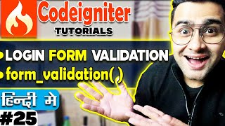 Codeigniter Mini Project Tutorial in Hindi/Urdu (Login Form Validation) | form_validation()