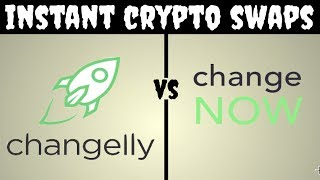 ChangeNOW vs Changelly | Better way to swap cryptocurrency
