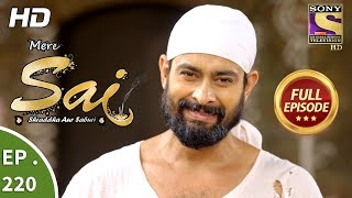 Mere Sai - Ep 220 - Full Episode - 27th July, 2018