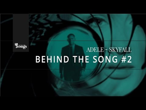 Adele, Skyfall - Behind The Song #2